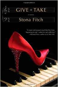 give + take, novel, stona fitch, book