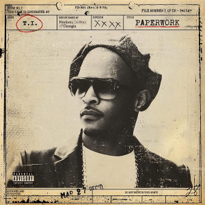 T.I._-_Paperwork_(Official_Album_Cover).png