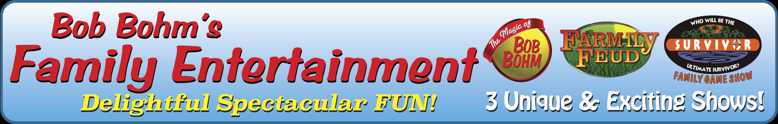 Bob Bohm Family Entertainment banner.png