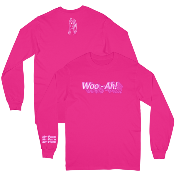 WOO AH! LONG SLEEVE - $35