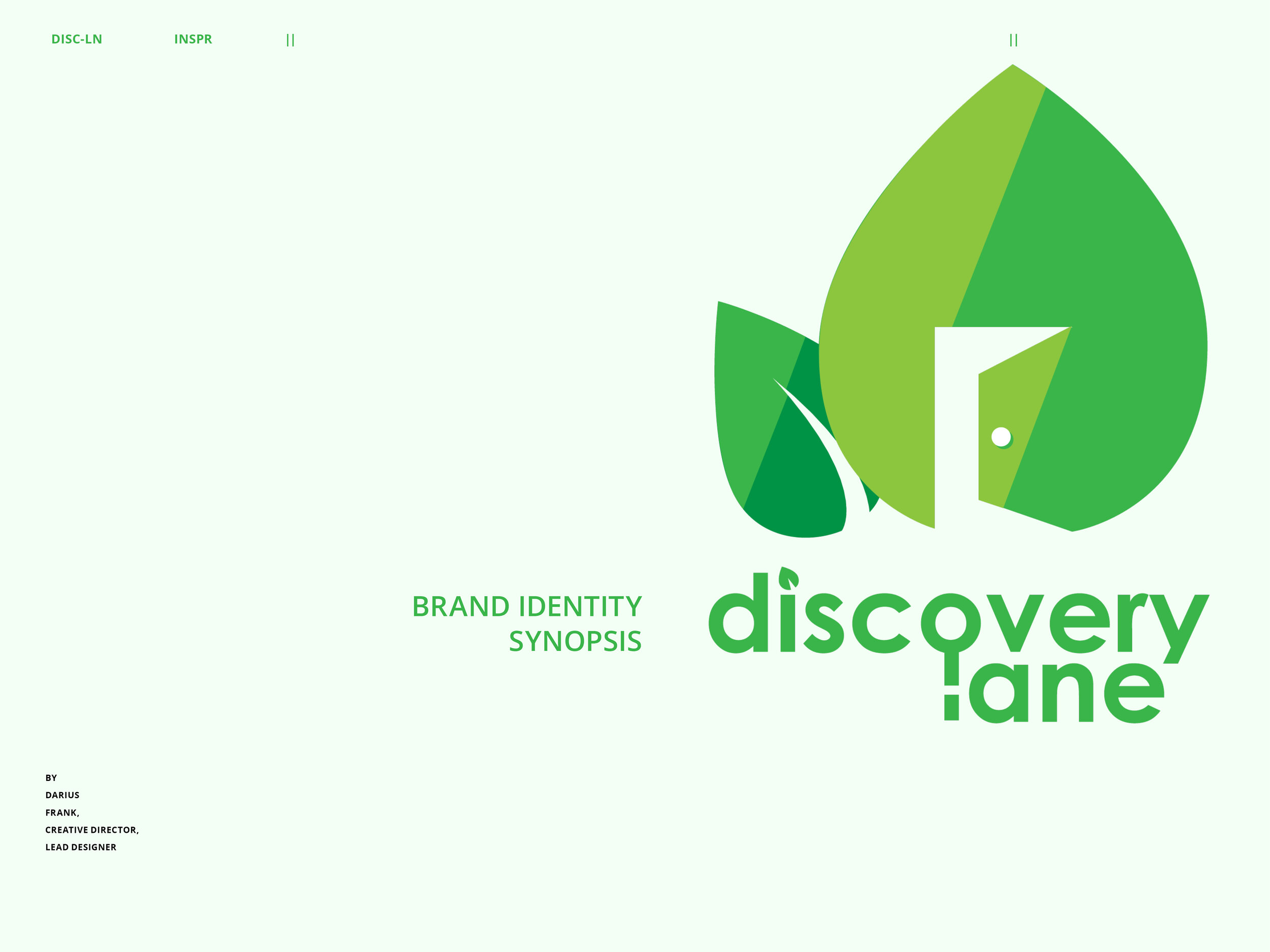 NEW WORK - Discovery Lane Brand Identity Synopsis