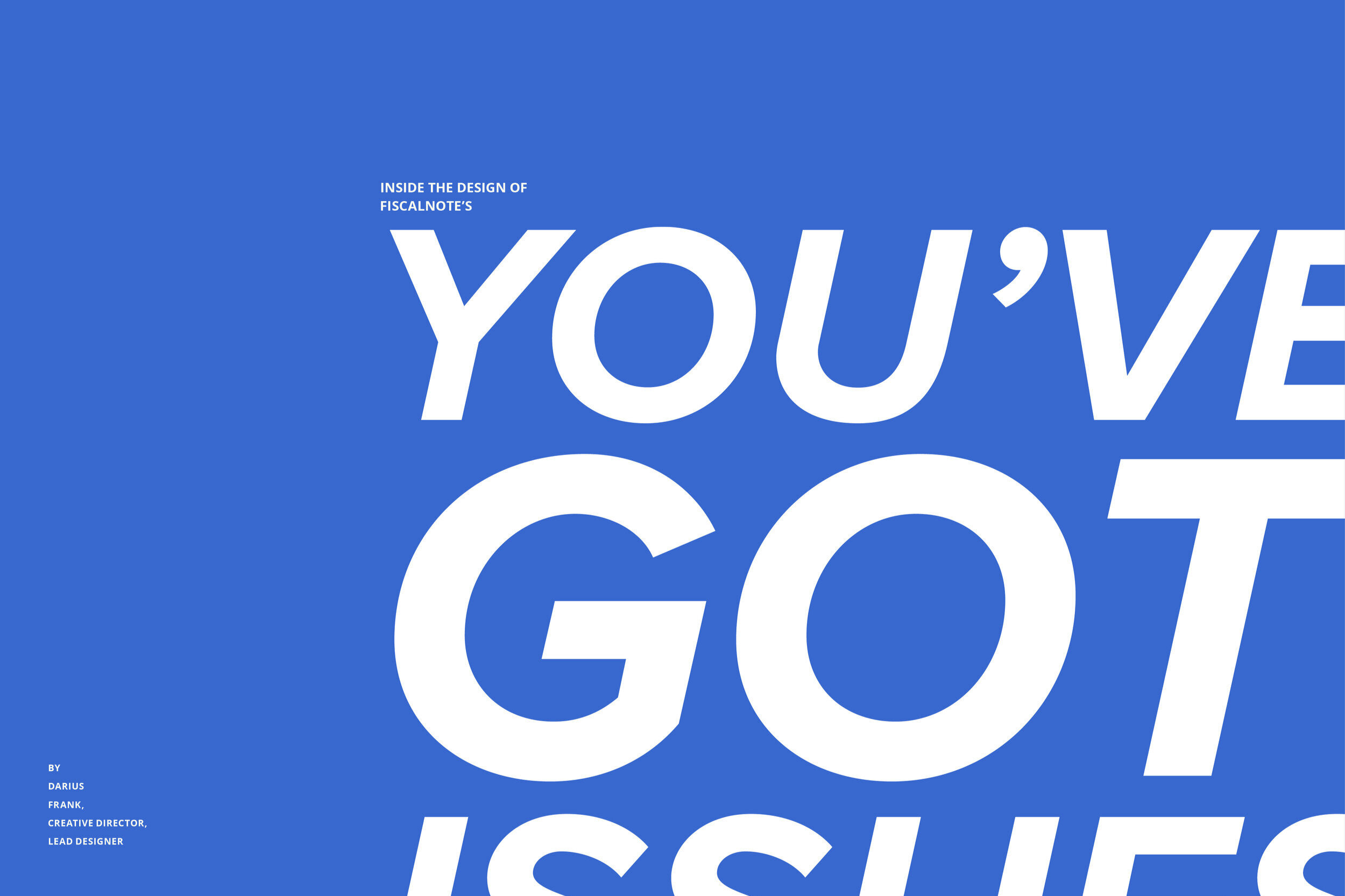 You've Got Issues // view now