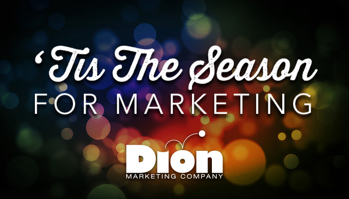'Tis The Season For Marketing