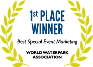 1st Place: Best Special Event Marketing, World Waterpark Association