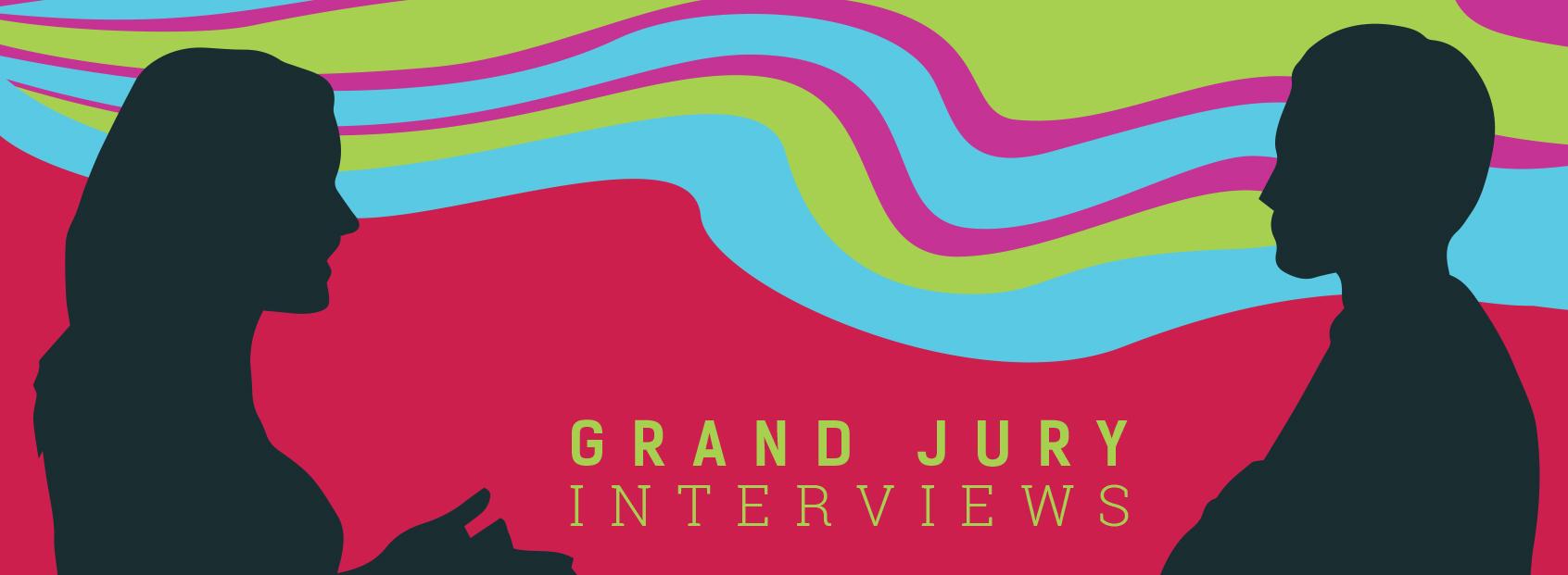 Grand Jury interviews graphic.01.jpg