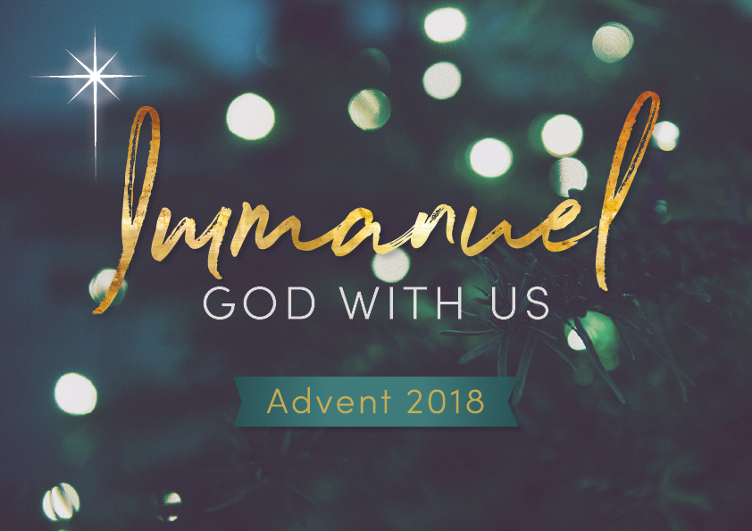 advent 2018 - Immanuel God with Us.jpg