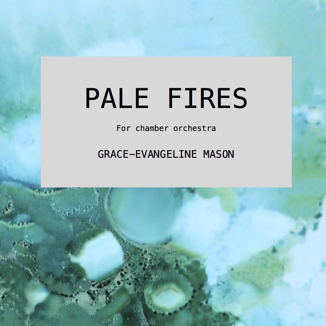 PALE FIRES (2017)