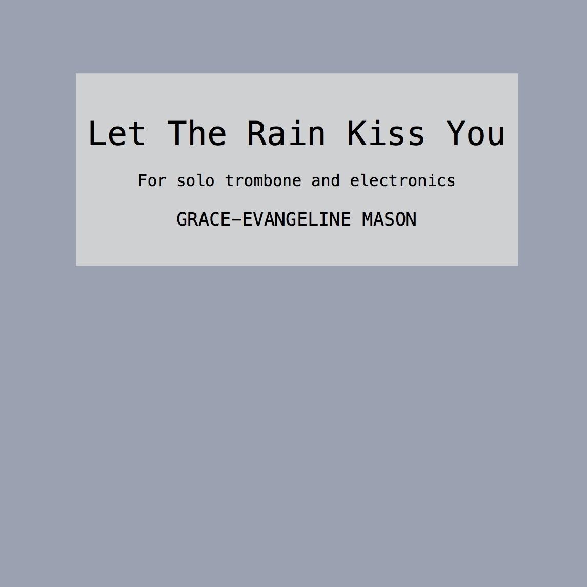 Let The Rain Kiss You (2015)