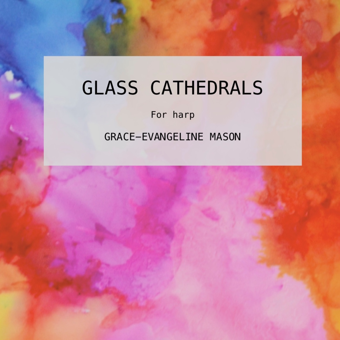 Glass Cathedrals (2019)