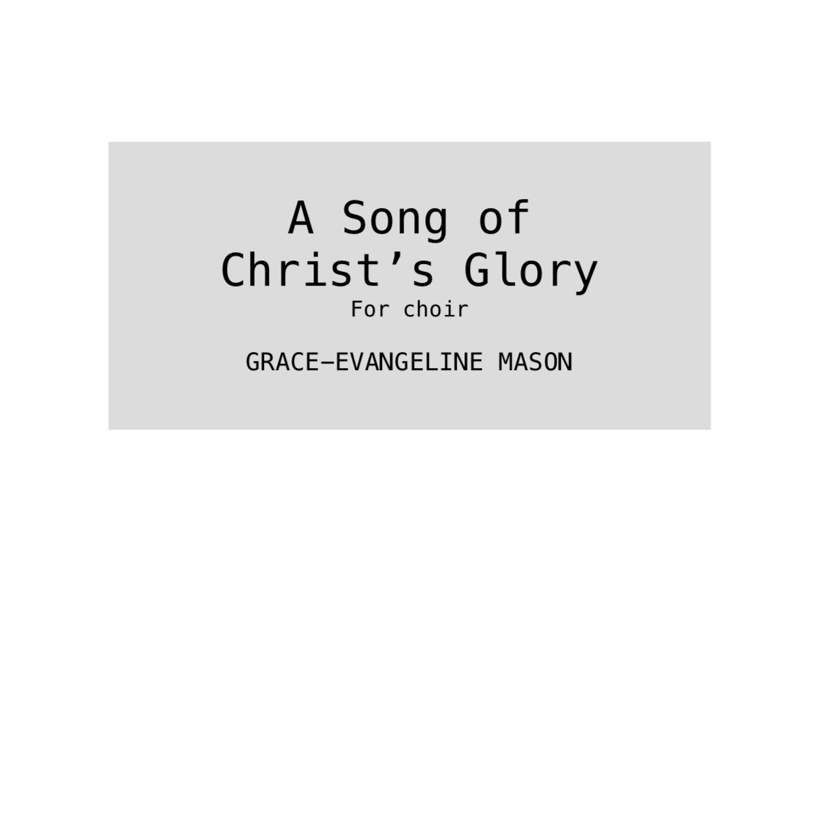 A Song of Christ's Glory (2019)