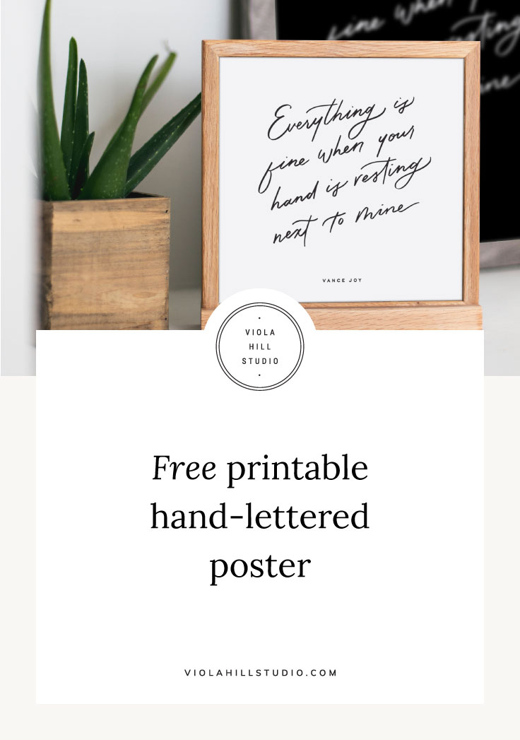 Free Printable Hand-Lettered Poster by Viola Hill Studio