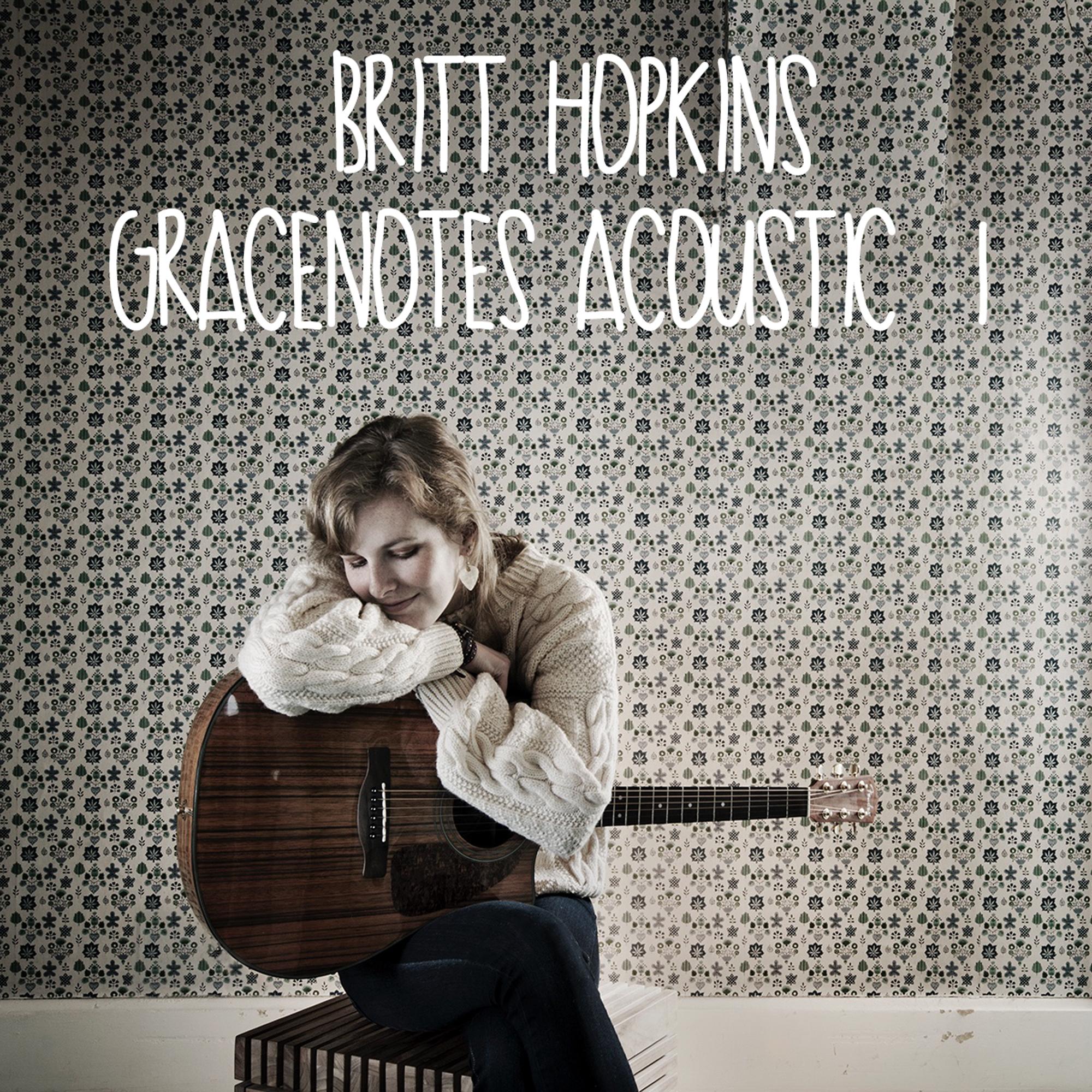 Britt-Hopkins-Gracenotes-Acoustic1_edited-1.jpg