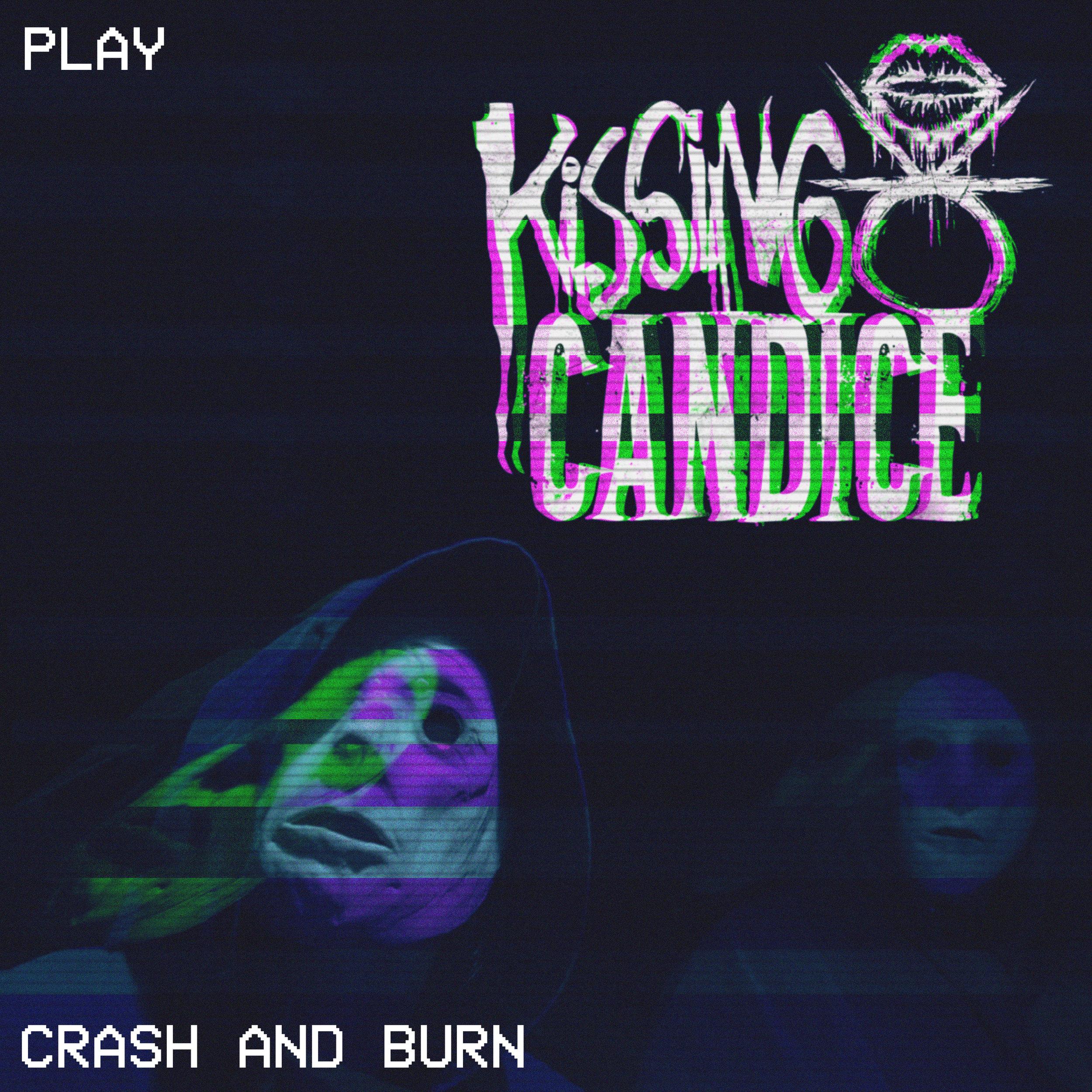 Crash and Burn - Single (2019 Self-Release)