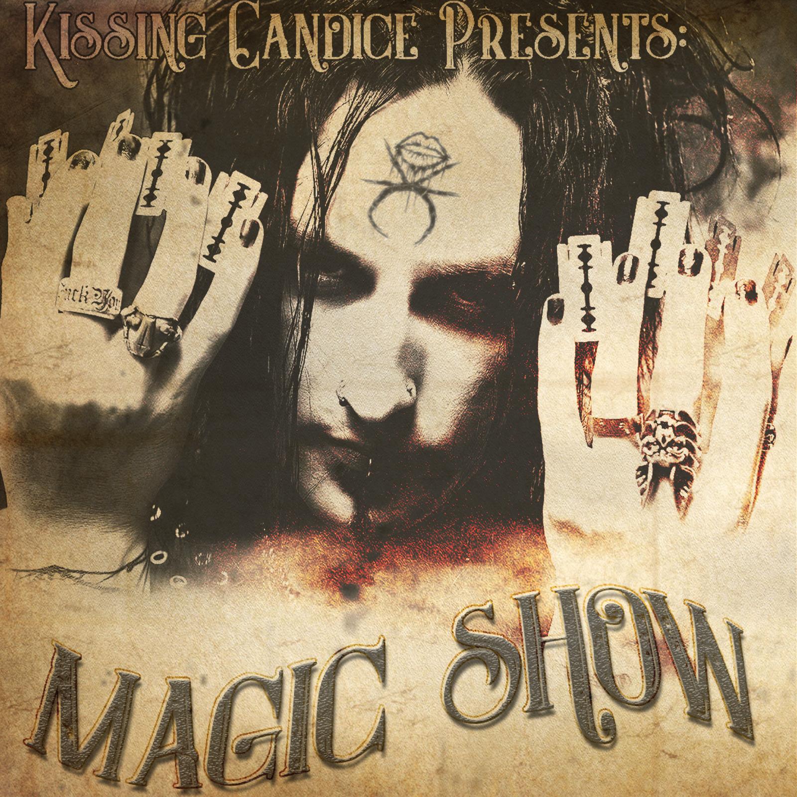 MAGIC SHOW - SINGLE (6/14/2019)   Self-Release