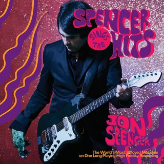 Review: Jon Spencer Sings The Hits