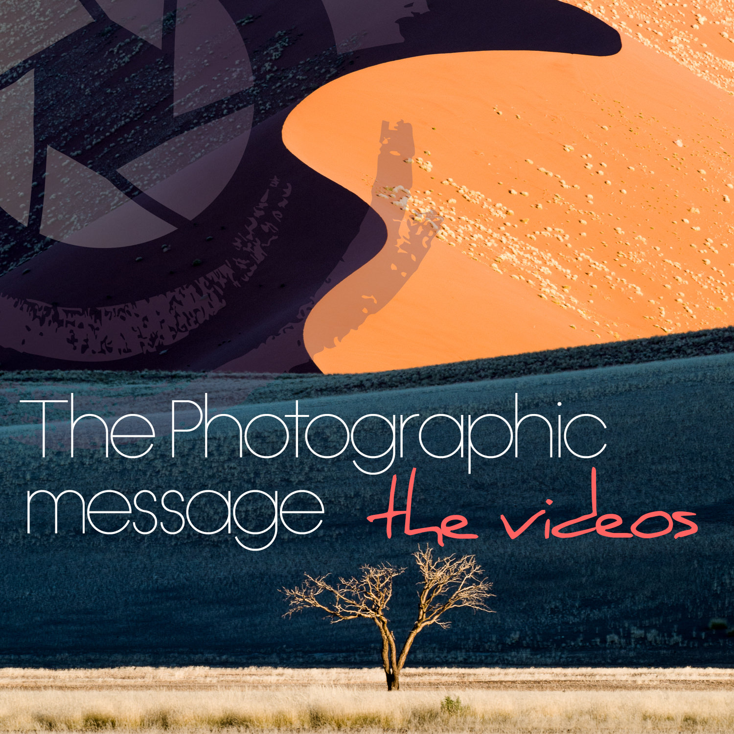 3. THE PHOTOGRAPHIC MESSAGE - VIDEO CONTENT