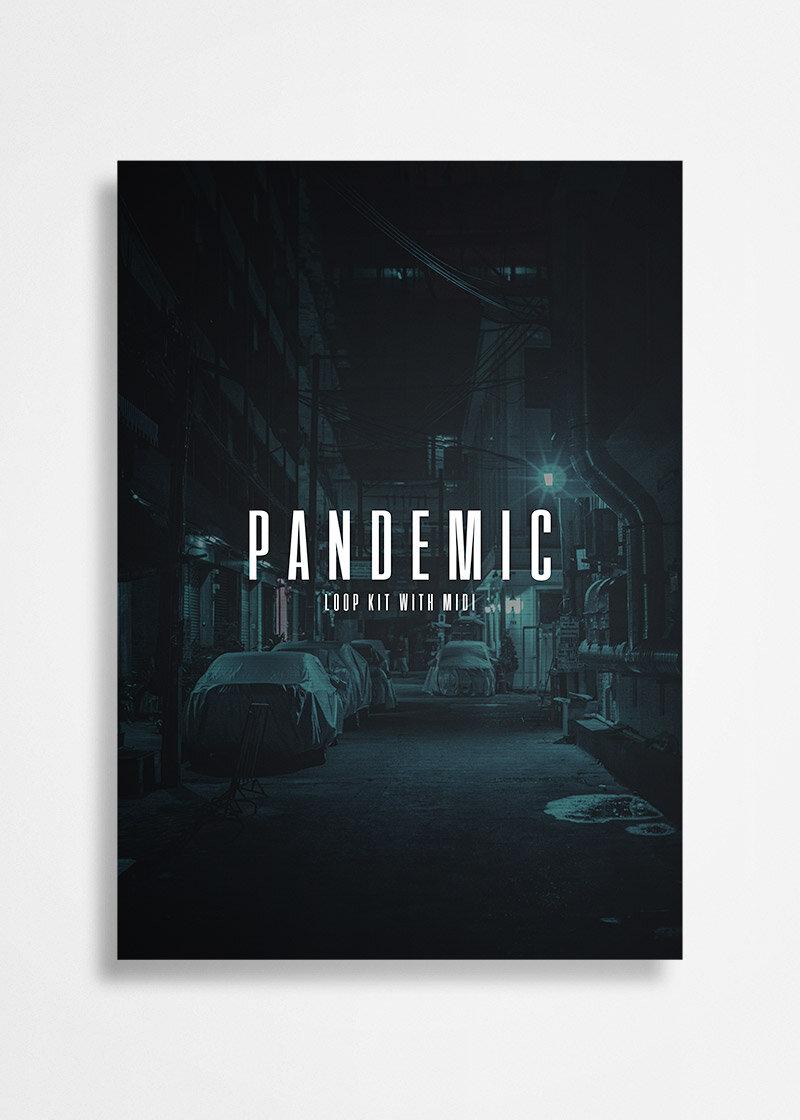 FreeDownload - PANDEMIC - (LOOP KIT)