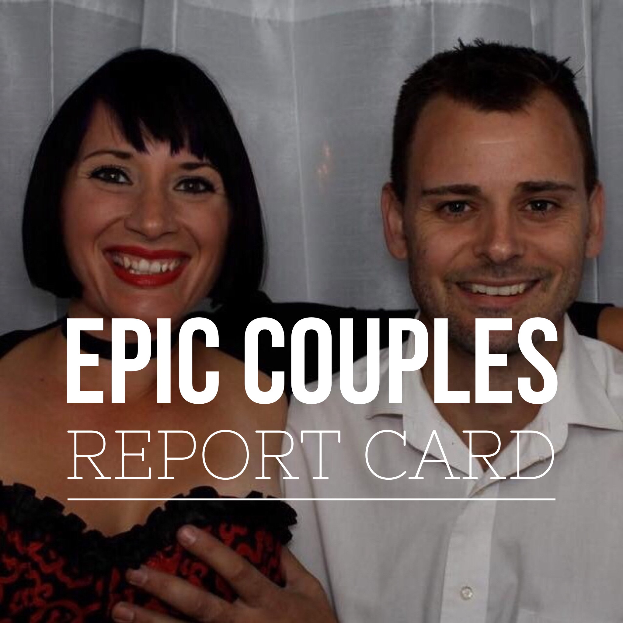 Epic Couples Report Card podcast art.PNG