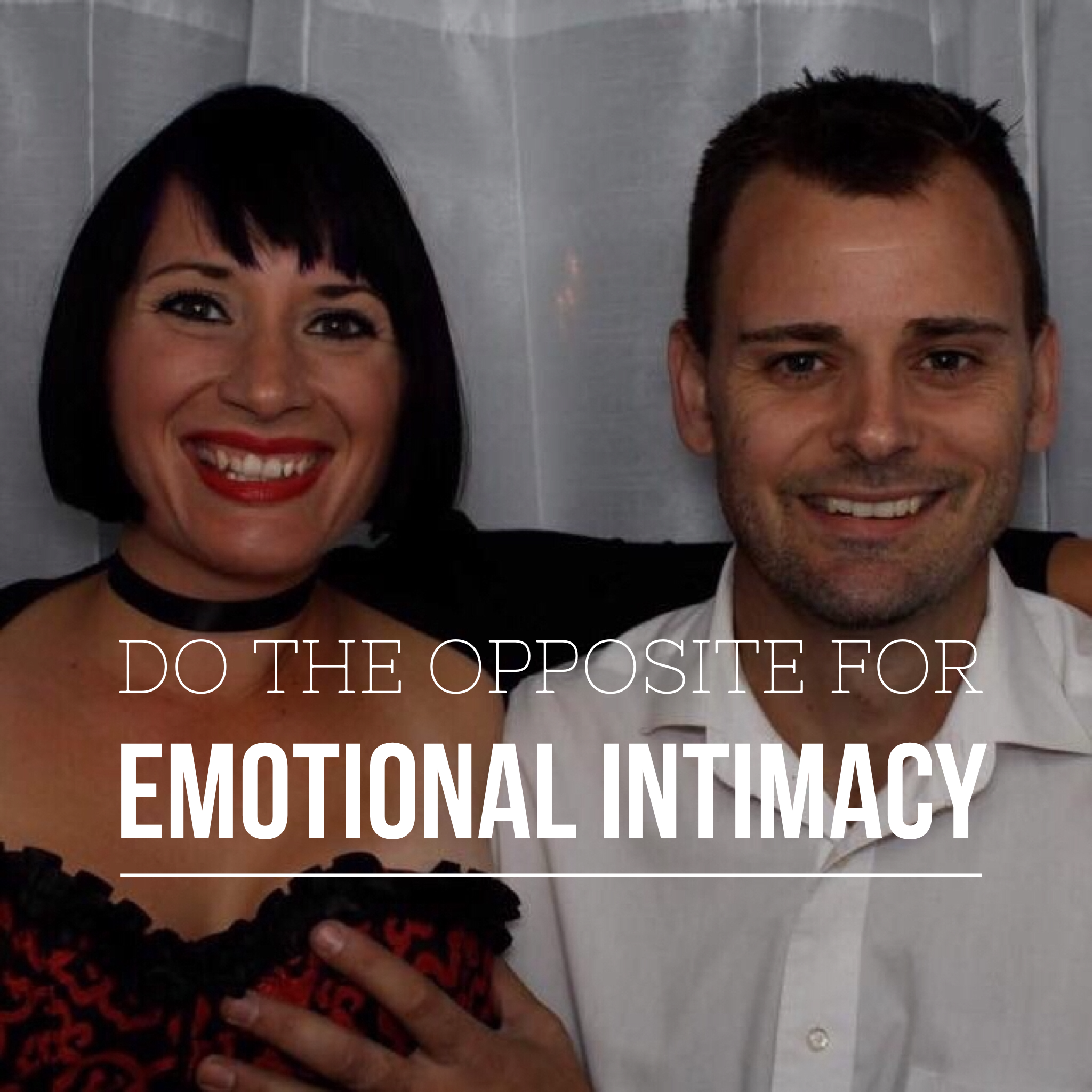 Do the Opposite for Emotional Intimacy Podcast Art.PNG