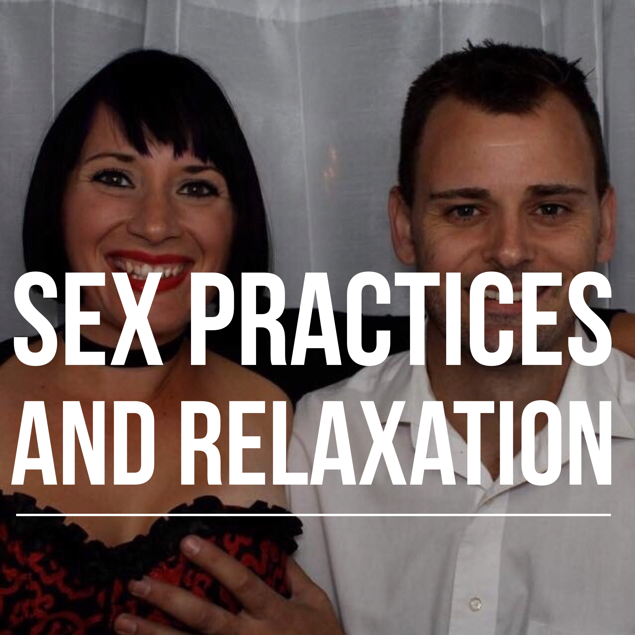 Sex Practices and Relaxation podcast art.PNG