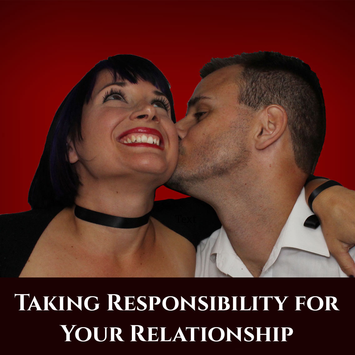 Taking Responsibility for Your Relationship episode podcast art.jpeg