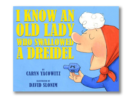 I Know An Old Lady Who Swallowed a Dreidel.jpg