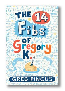 14 Fibs of Gregory K., The.jpg