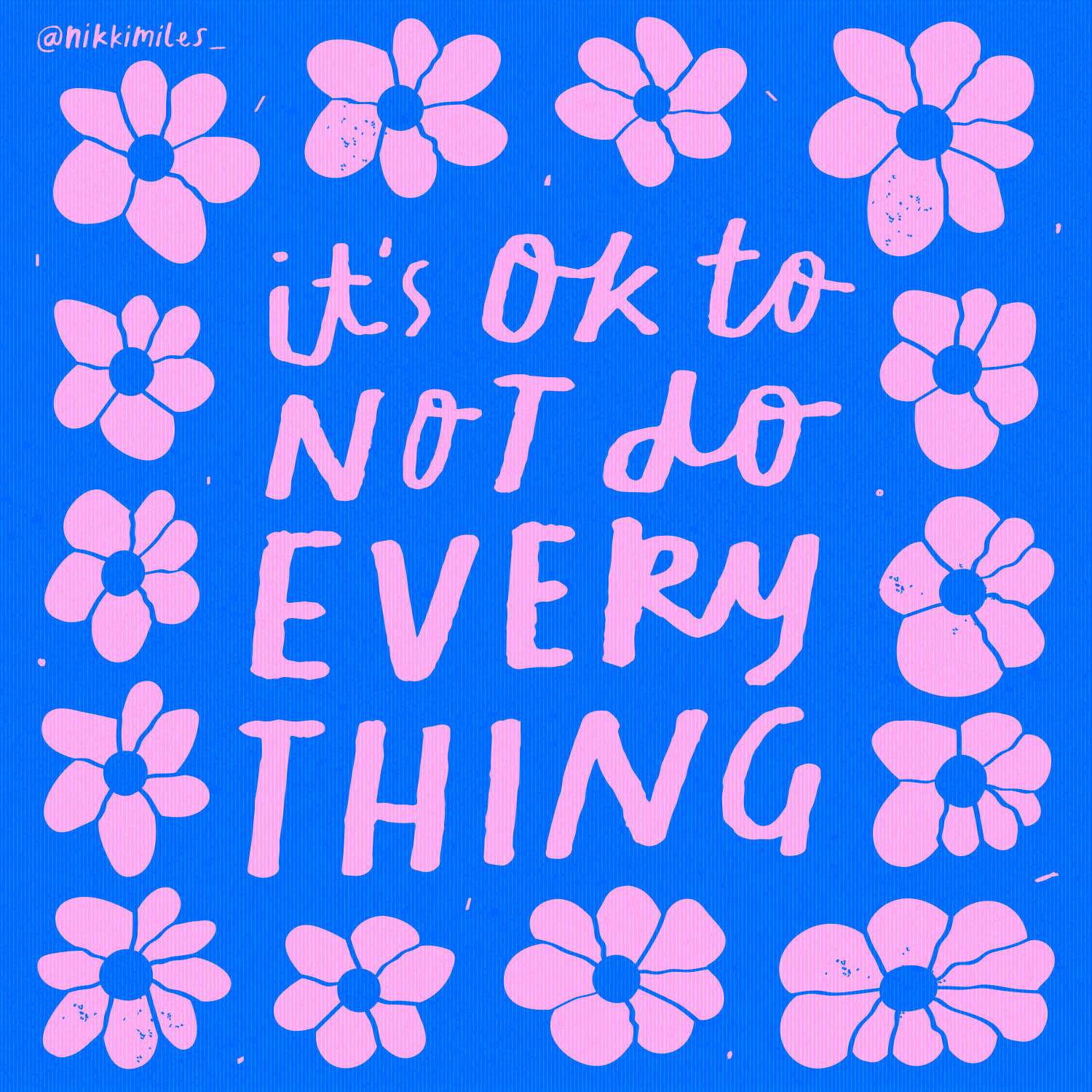 its ok to not do everything.jpg