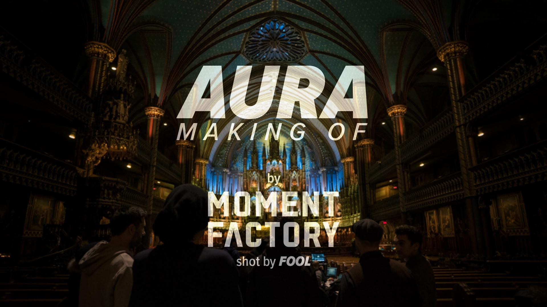 AURA | Making of.