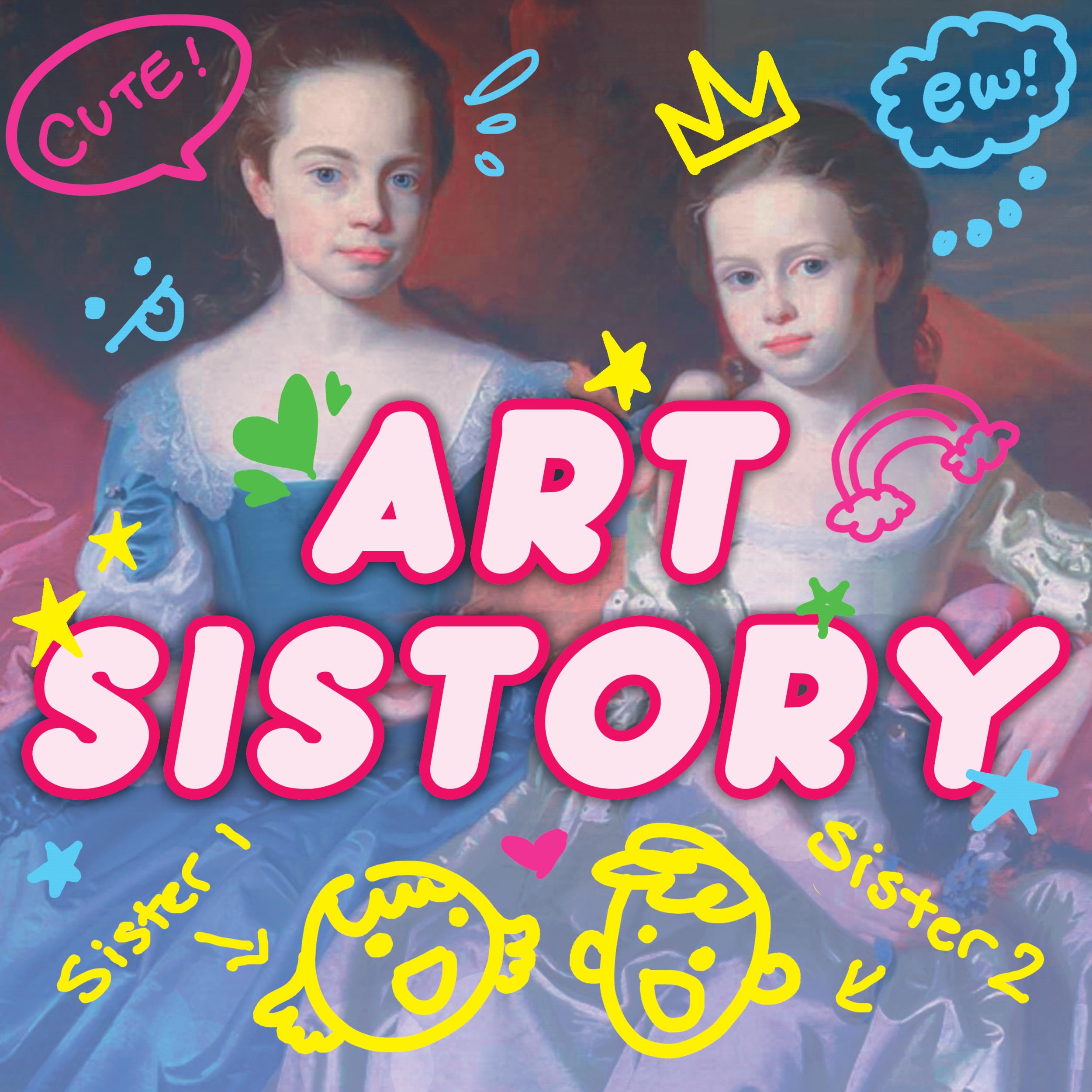 Art Sistory!