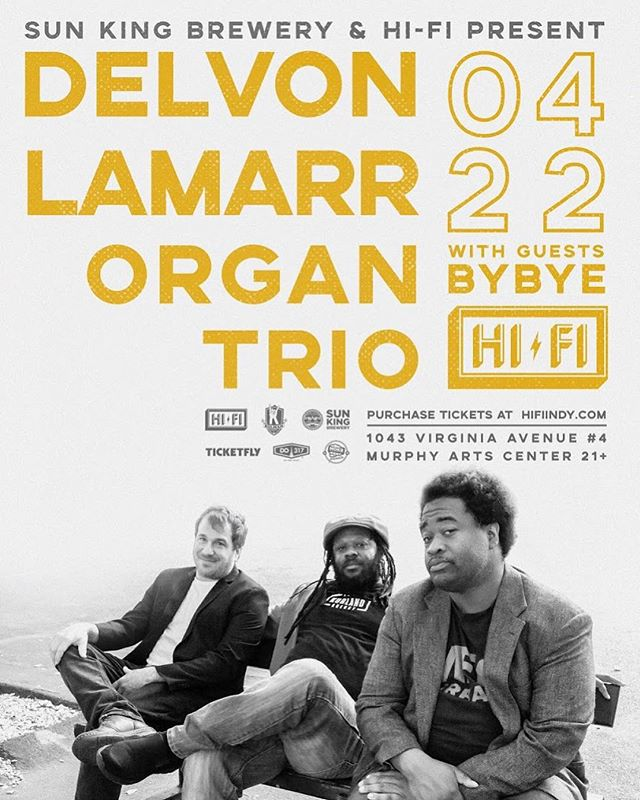 Tonight is the night at @thehifiindy ! Don't miss out on this special show. SET TIMES: Doors open at 7; BYBYE @ 8pm: Delvon Lamarr @ 9pm. Come out for the get down