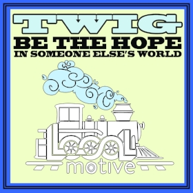 "Artwork from the single (May 2017)  Click the image to see the web series that was made in conjunction with the release of this single, ""Be the Hope in Someone Else's World"""