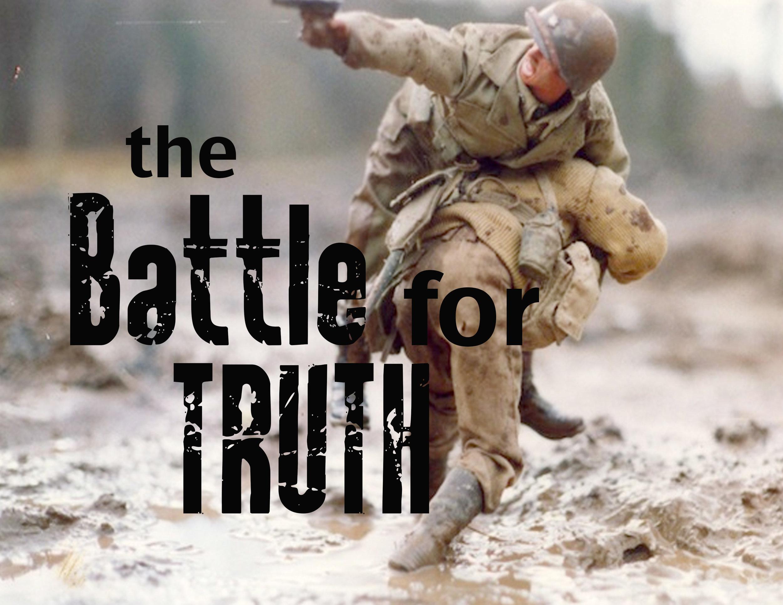 The Battle for truth.jpg