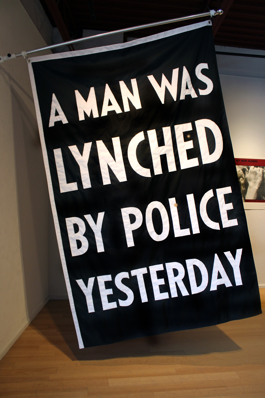 A Man Was Lynched By Police Yesterday © Dread Scott, Creative Commons CC BY-NC-SA 4.0.
