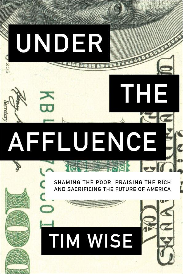 Tim Wise - Under-the-Affluence.jpg