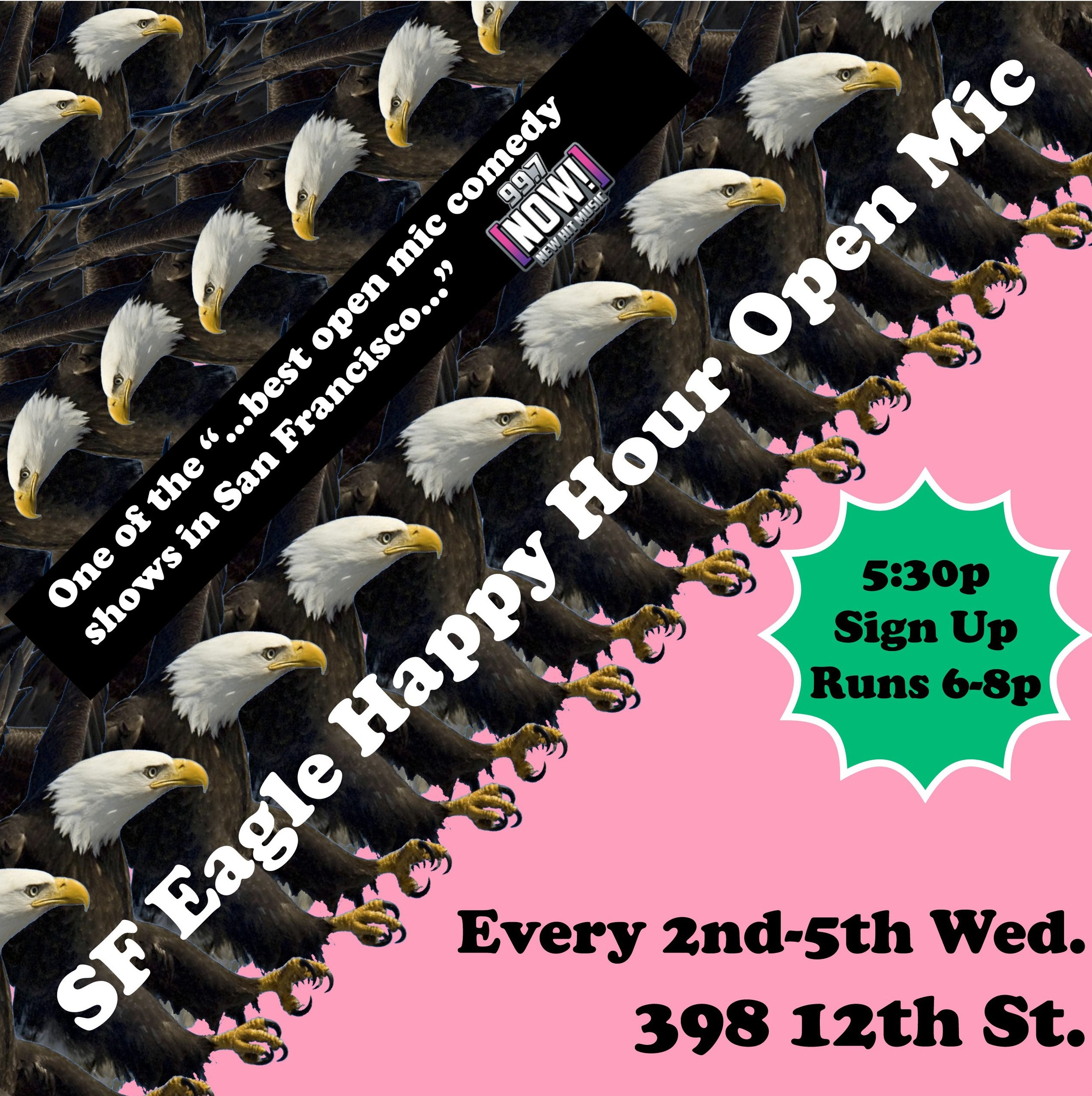 Best open mic SF Eagle comedy poster