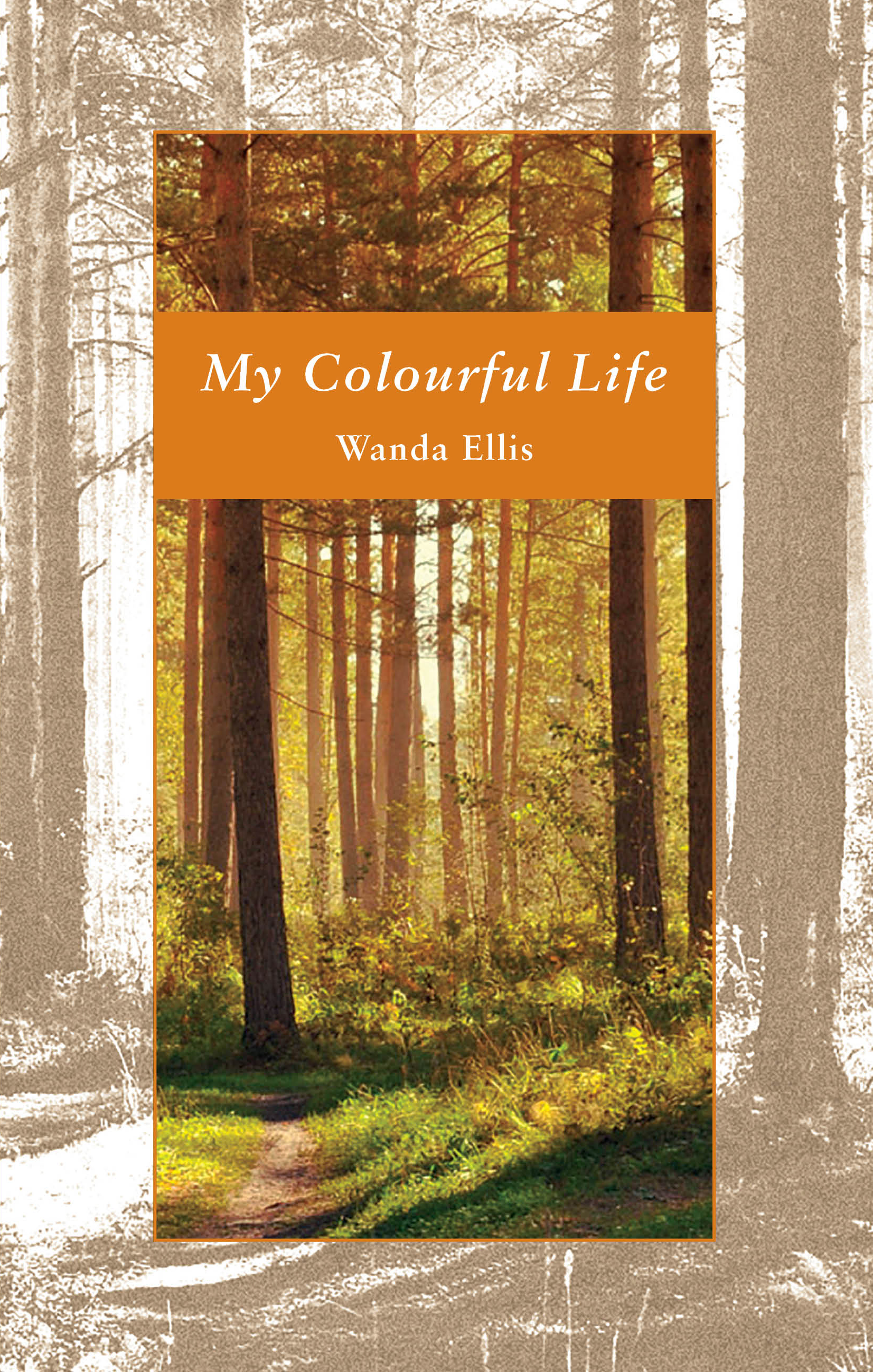 My Colourful Life | Wanda Ellis