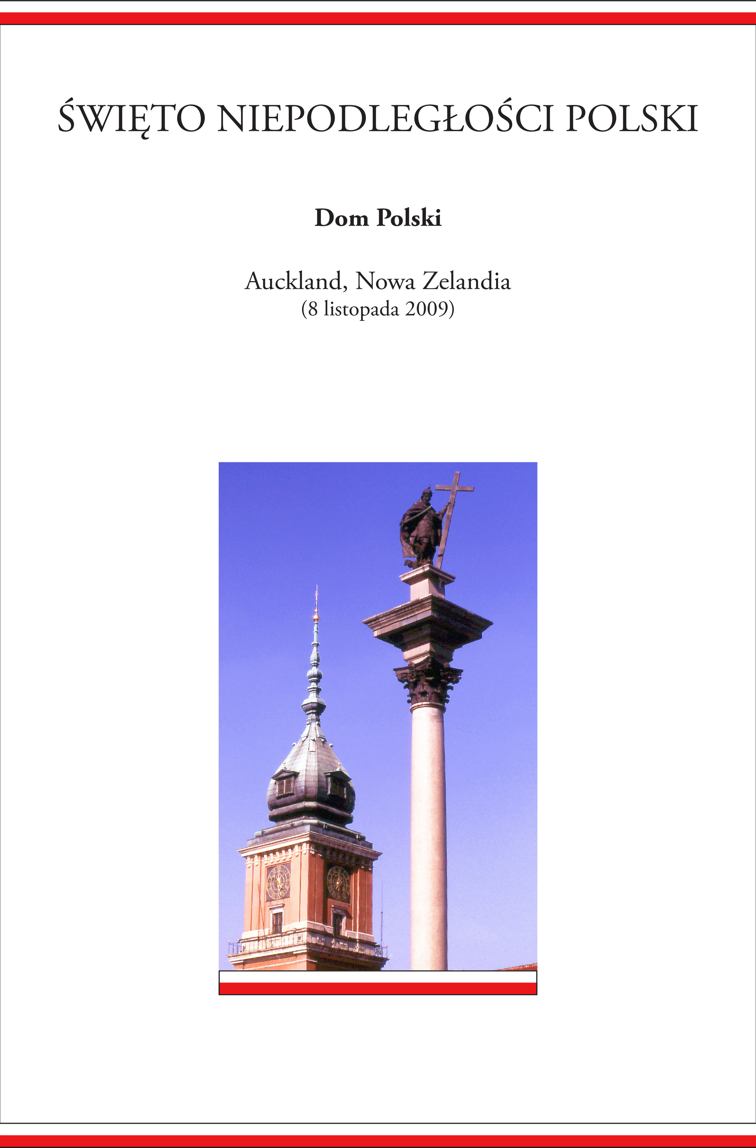 Święto Niepodległości Polski - Auckland New Zealand 2009 - hqp-1.jpg