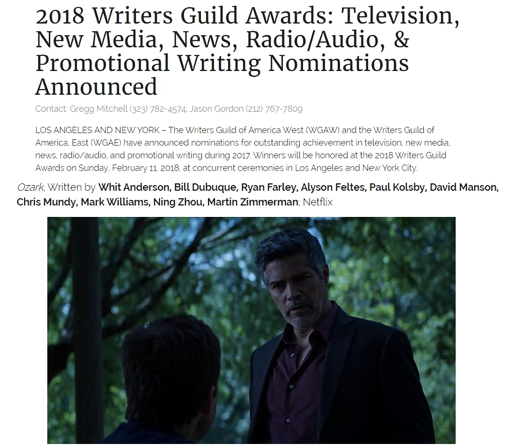 LOS ANGELES AND NEW YORK – The Writers Guild of America West (WGAW) and the Writers Guild of America, East (WGAE) have announced nominations for outstanding achievement in television, new media, news, radio/audio, and promotional writing during 2017. Winners will be honored at the 2018 Writers Guild Awards on Sunday, February 11, 2018, at concurrent ceremonies in Los Angeles and New York City.