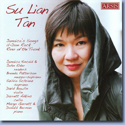 Music by Su Lian Tan - Featuring Jamaica's Songs,U-Don Rock, and River of the TrunkJamaica Kincaid & John Elder, ReadersRead an article onand reviewof this CD by Barnaby Rayfield that appeared in Fanfare.View on Arsis Audio