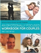 An Emotionally Focused Workbook for Couples: The Two of Us 1st Edition   by Veronica Kallos-Lilly and Jennifer Fitzgerald