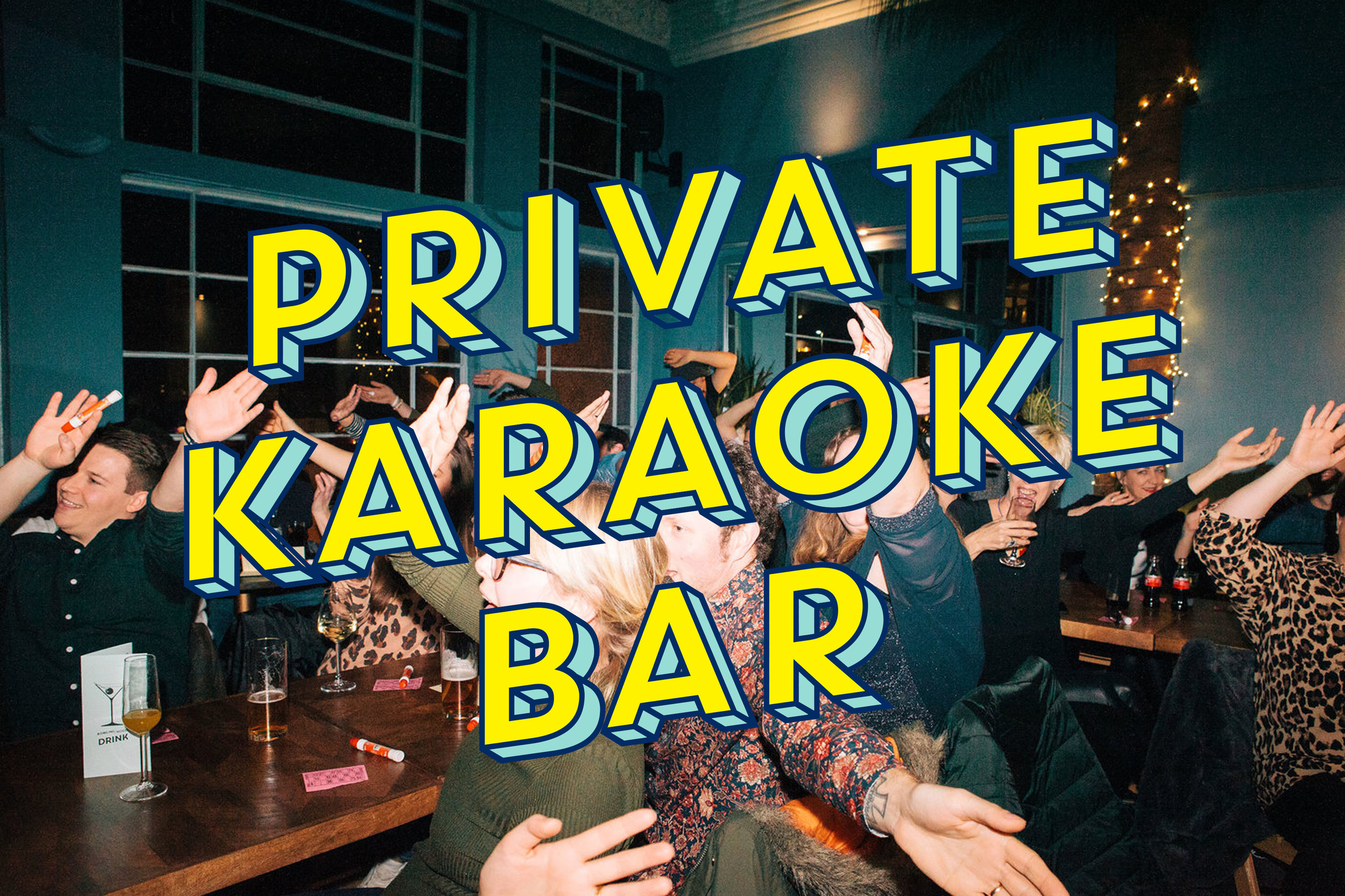 Karaoke Bar   Hire your own private Karaoke Bar with a personal bartender for up to 50 people.  £50 per hour (minimum two hours)    BOOK NOW