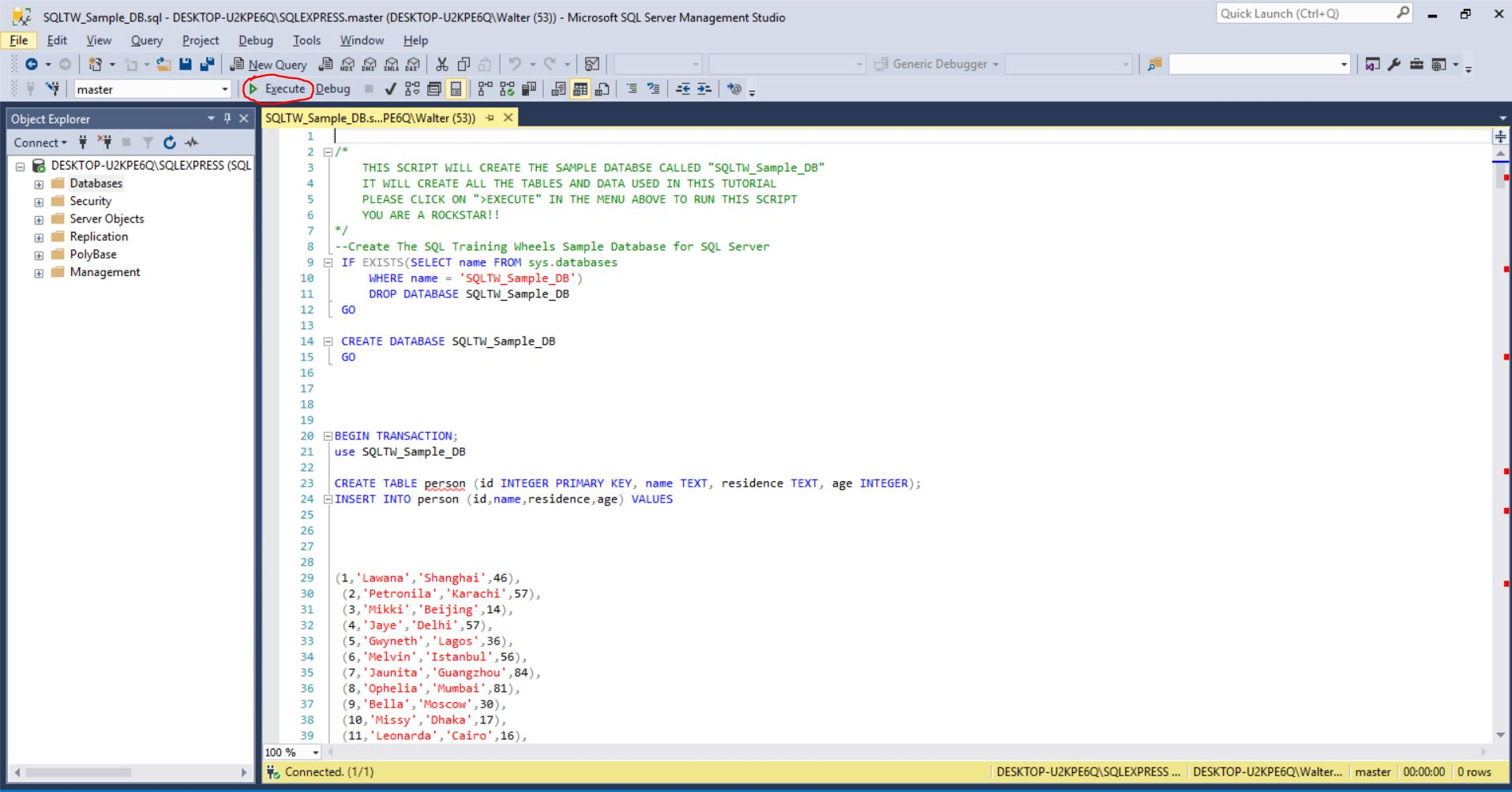 Click on  Execute  to run the script and create the SQLTW_Sample_DB.
