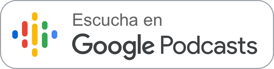Escucha en Google Podcast