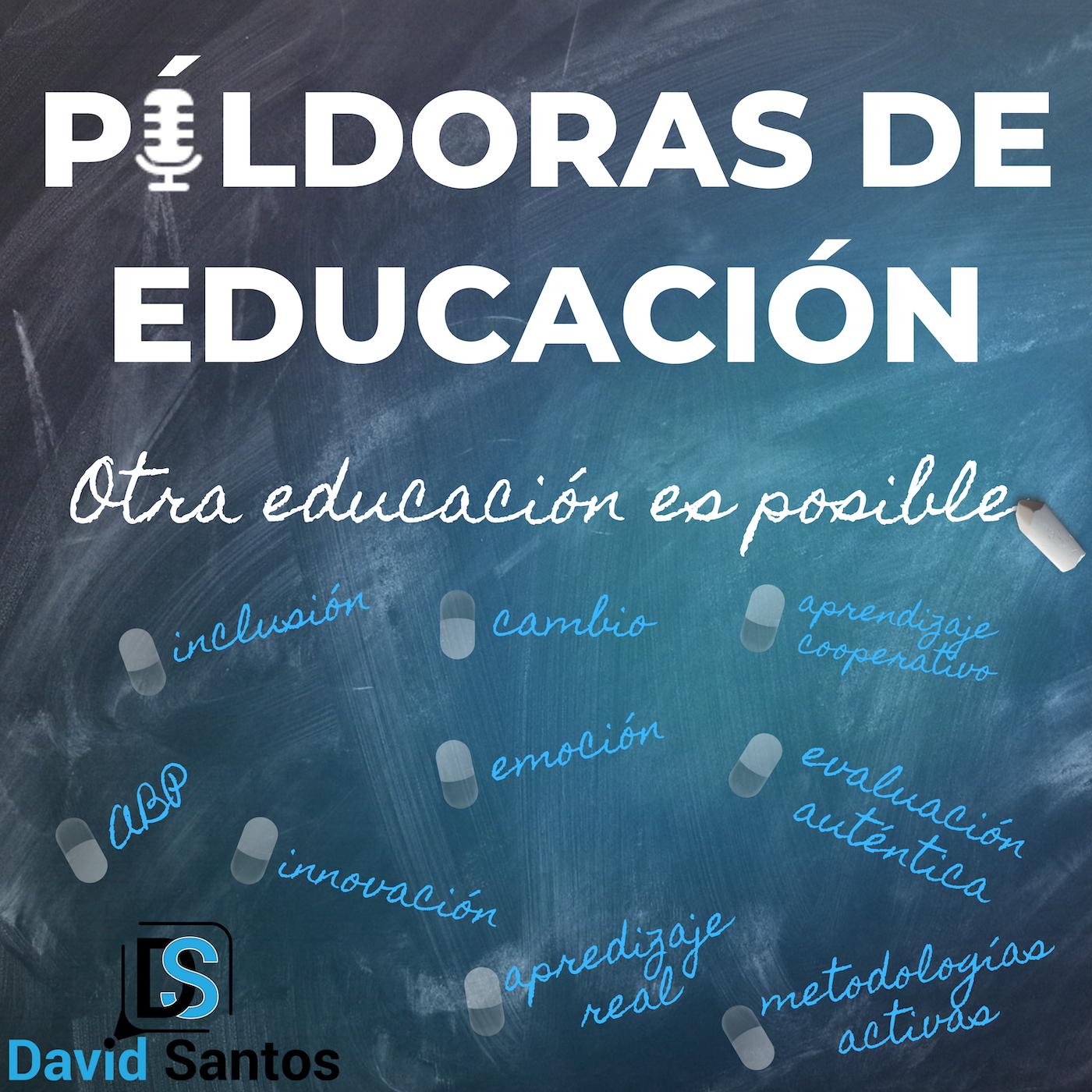 Píldoras de Educación - Podcast sobre innovación y cambio educativo. En él intento que reflexionemos sobre el necesario cambio que debemos dar en nuestras aulas para hacer a nuestros alumnos protagonistas a través de metodologías activas.