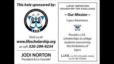 L.I.F.E & lupus awareness sign placed at two golf holes sponsored by Delores Norton