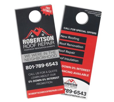 Door Hangers - Door Hangers are flyers that have a 1.25