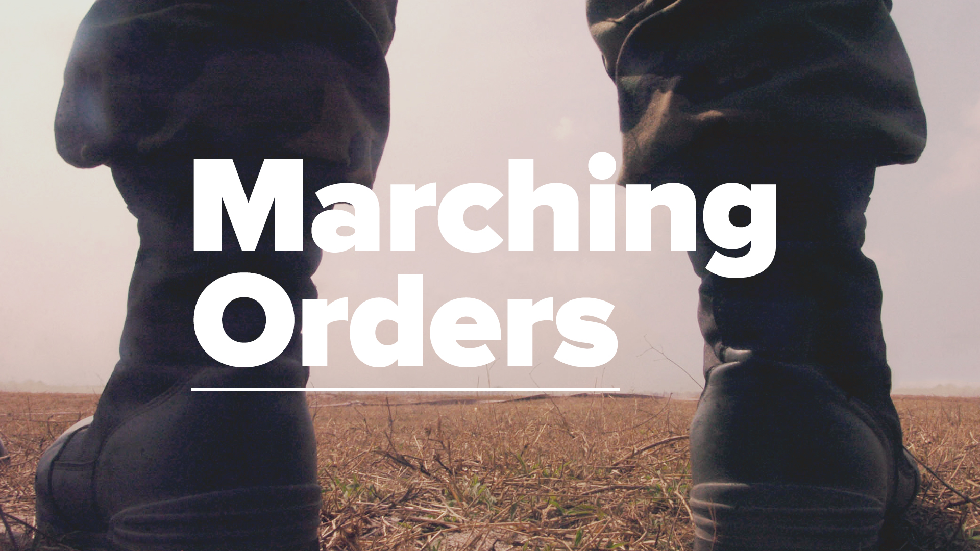 Marching-Orders-HD.jpg