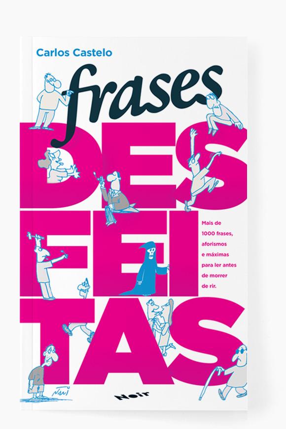 Frases Desfeitas  Carlos Castelo