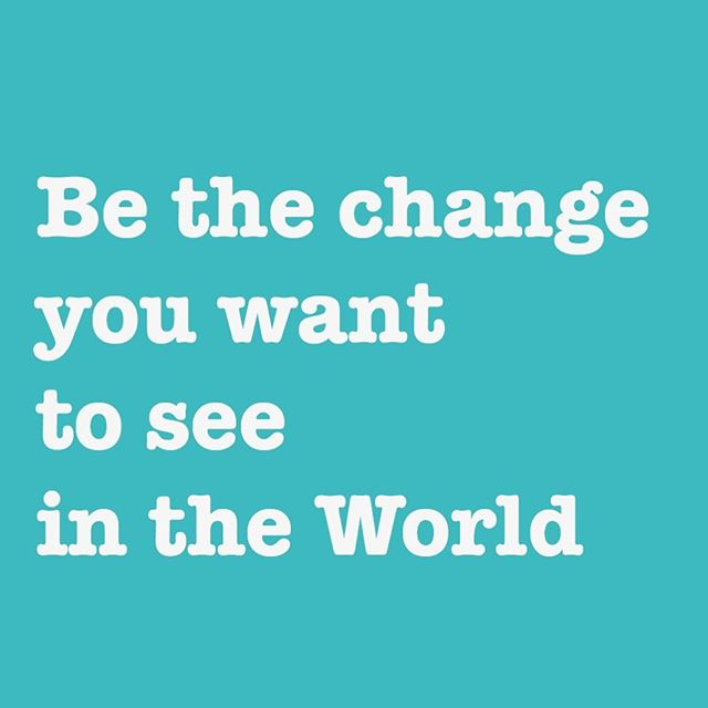 Be The Change You Want To See In The World 🌎 💚 . . It's good to remember it sometimes . . #ecofriendlyquotes #changetheworld #beconscious #tarifaecoquotes #ecoquotes